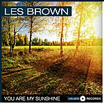 Les Brown You Are My Sunshine