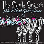 The Staple Singers Ain't That Good News
