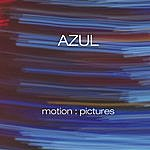 Azul Motion:Pictures