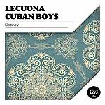 Lecuona Cuban Boys Siboney