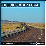 Buck Clayton Destination