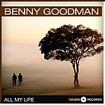 Benny Goodman All My Life