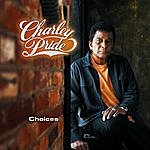 Charley Pride Choices