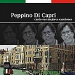 Peppino di Capri Canta Sus Mejores Canciones