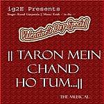 Kunal Ganjawala Taron Mein Chand Ho Tum...