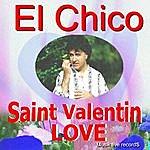 El Chico Saint Valentin Love By El Chico