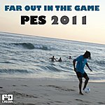 Azymuth Far Out In The Game: Pro Evolution Soccer (Pes) 2011