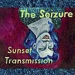 Seizure Sunset Transmission