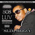 Slim Beezy 808 Luv