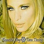Tara Tinsley Beautiful Day