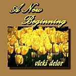 Vicki Delor A New Beginning
