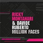 Ricky Montanari Million Faces