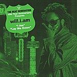 will.i.am The Beat Generation 10th Anniversary Presents: Will.I.Am - I Am B/W Lay Me Down