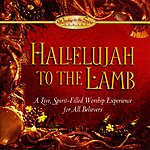 Worship In The Spirit Hallelujah To The Lamb