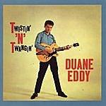 Duane Eddy Twistin' 'n' Twangin' (With Bonus Tracks)