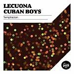 Lecuona Cuban Boys Temptacion