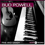 Bud Powell Fine And Dandy