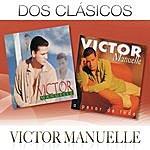 Victor Manuelle Dos Clásicos