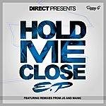 Di-rect Hold Me Close