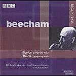 Sir Thomas Beecham Beecham - Sibelius: Symphony No. 2 - Dvorak: Symphony No. 8