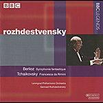 Gennady Rozhdestvensky Rozhdestvensky - Berlioz: Symphonie Fantastique - Tchaikovsky: Francesca Da Rimini