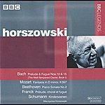 Mieczyslaw Horszowski Horszowski - Bach, Mozart, Beethoven, Franck, Schumann