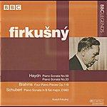 Rudolf Firkusny Firkusny - Haydn, Brahms, Schubert
