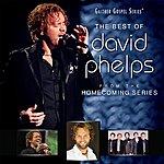 David Phelps The Best Of David Phelps