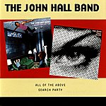 John Hall All Of The Above / Search Party