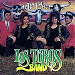 Los Toros Band A Bailar
