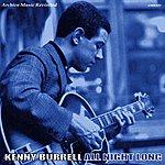 Kenny Burrell All Night Long