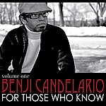 Benji Candelario For Those Who Know (Volume 1)