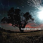 Kosheen Overkill - Single