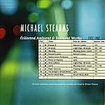 Michael Stearns Collected Ambient & Textural Works