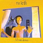 No Knife Hit Man Dreams