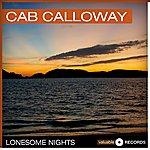Cab Calloway Lonesome Nights