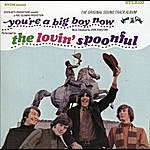 The Lovin' Spoonful You're A Big Boy Now