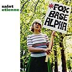 Saint Etienne Foxbase Alpha