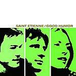 Saint Etienne Good Humor