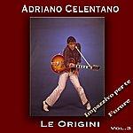 Adriano Celentano Le Origini, Vol. 3