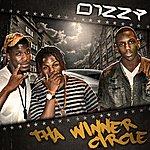 Dizzy Tha Winner Circle - Single