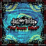 Ragz Mo' Rocka The Ripple Effect