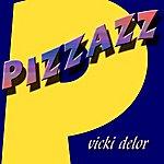 Vicki Delor Pizzazz