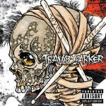 Travis Barker Give The Drummer Some (Deluxe Explicit Version)