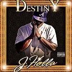 J Holla Destiny