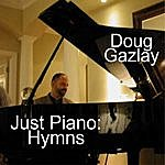 Doug Gazlay Just Piano: Hymns