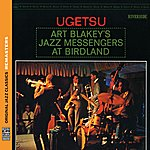 Art Blakey Ugetsu [Original Jazz Classics Remasters]