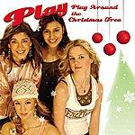 Play Play Around The Christmas Tree