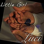 Luci Little Girl - Single