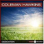 Coleman Hawkins Dedication
